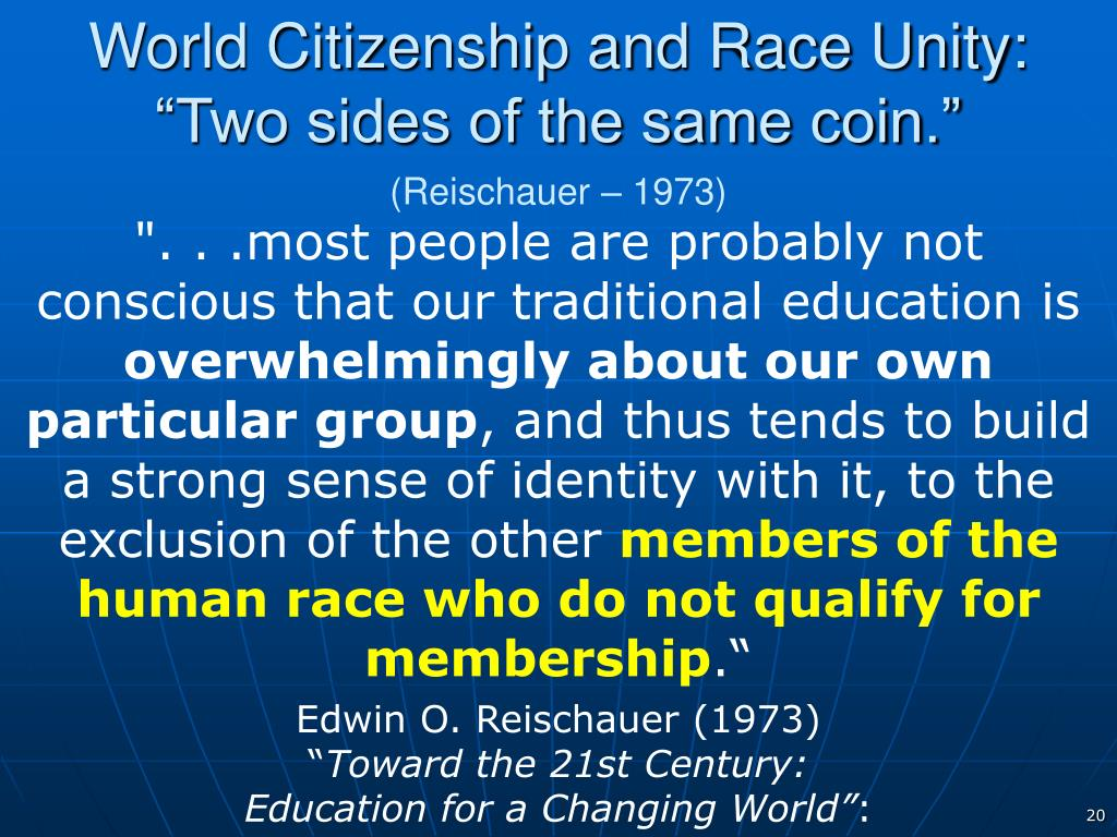 World Citizenship and Race Unity: