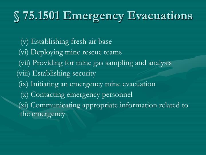 § 75.1501 Emergency Evacuations