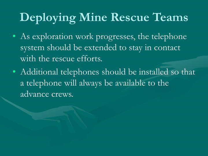 Deploying Mine Rescue Teams