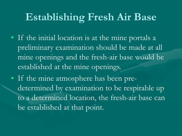 Establishing Fresh Air Base
