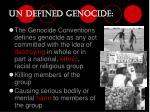 un defined genocide