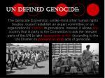 un defined genocide23