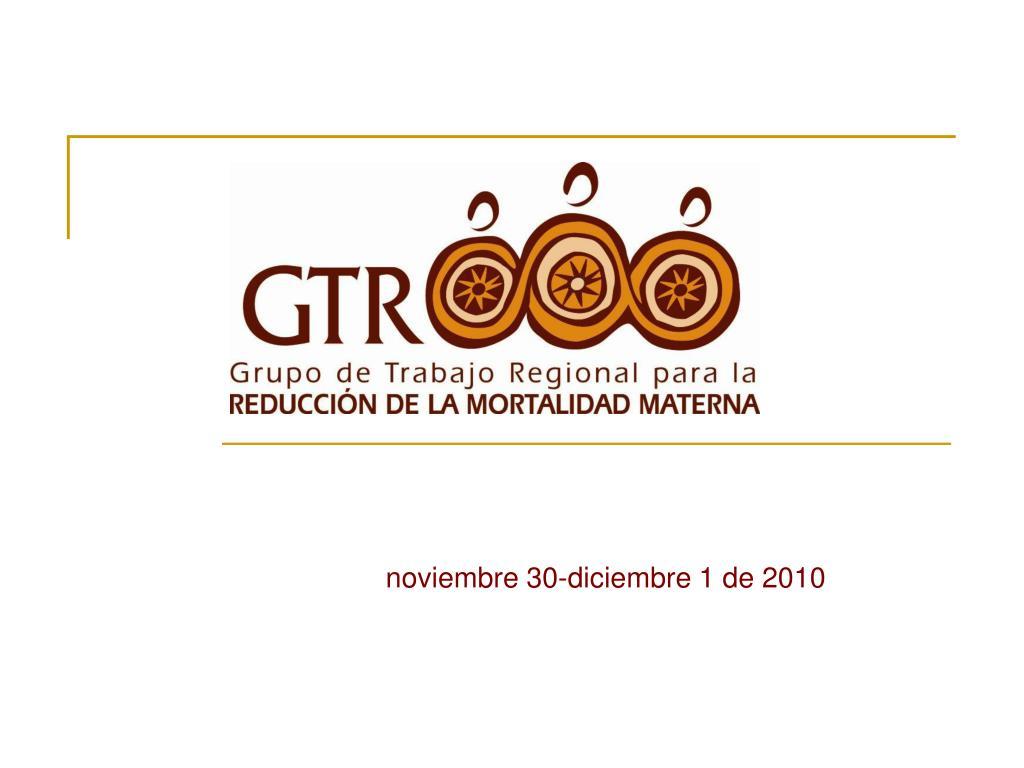 noviembre 30-diciembre 1 de 2010