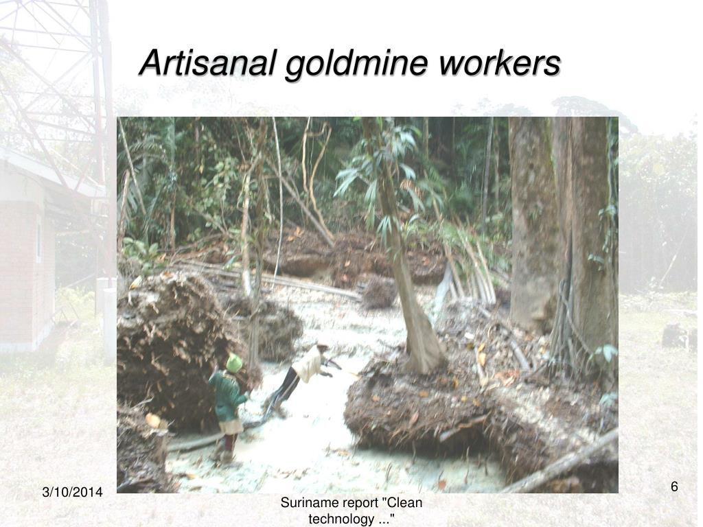 Artisanal goldmine workers