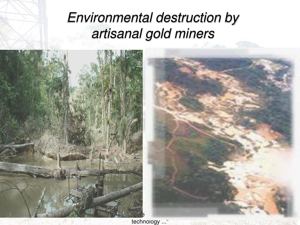 Environmental destruction by