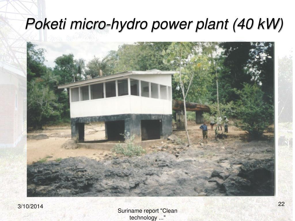 Poketi micro-hydro power plant (40 kW)