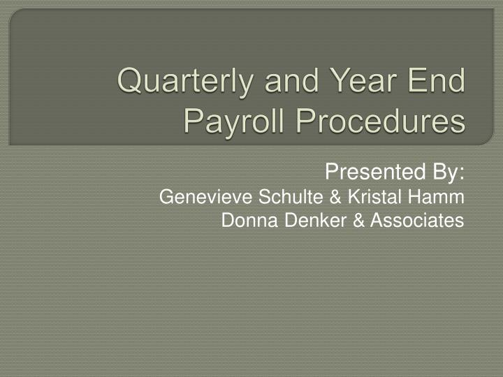 quarterly and year end payroll procedures n.