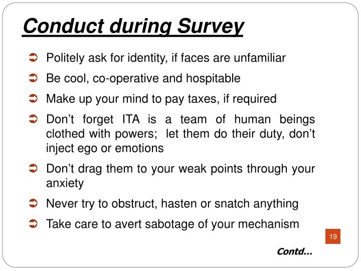 Conduct during Survey