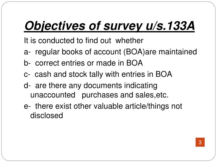 Objectives of survey u s 133a