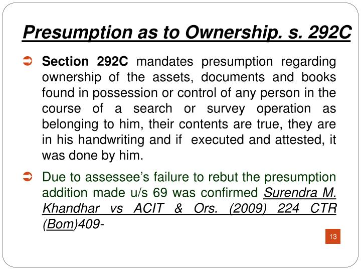 Presumption as to Ownership. s. 292C
