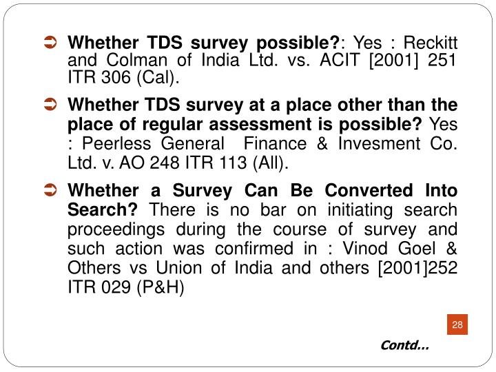 Whether TDS survey possible?