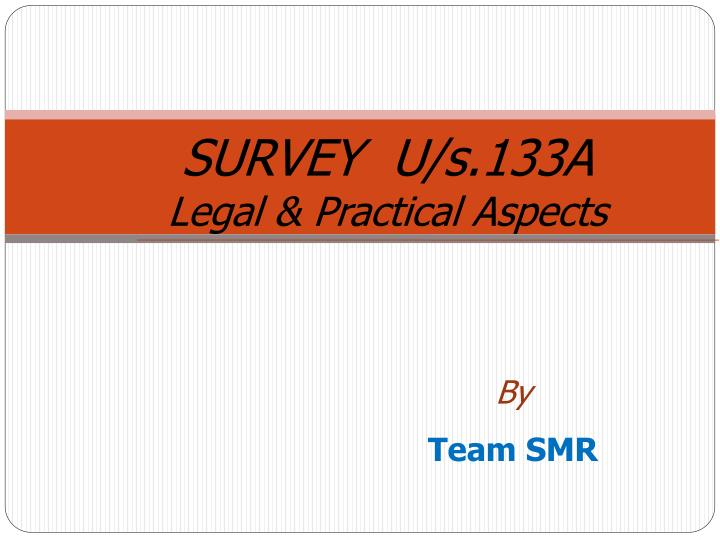 Survey u s 133a legal practical aspects
