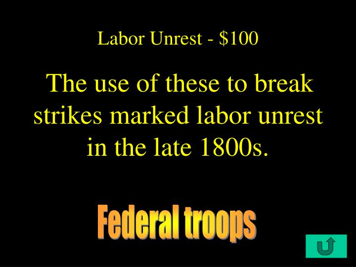 Labor Unrest - $100
