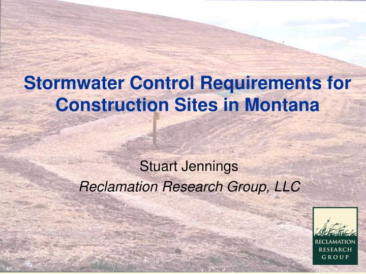 stormwater control requirements for construction sites in montana n.