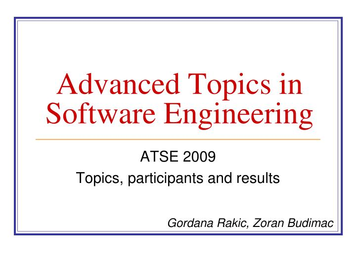 advanced t opic s in software e ngineering n.