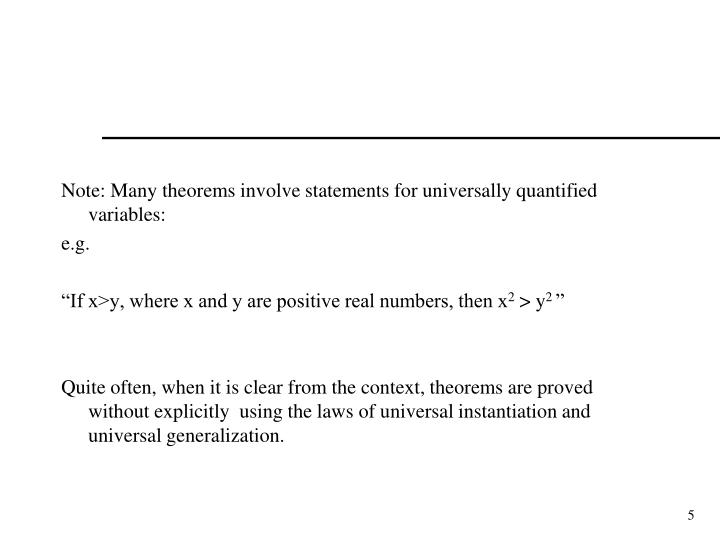 Note: Many theorems involve statements for universally quantified variables: