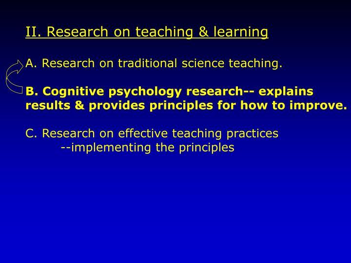 II. Research on teaching & learning