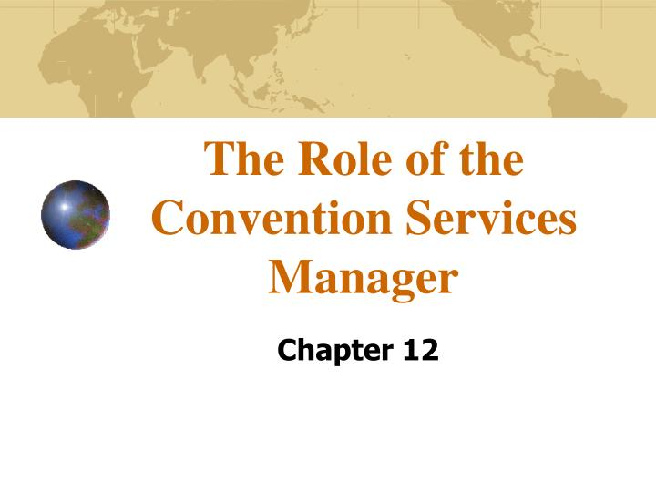 the role of the convention services manager n.