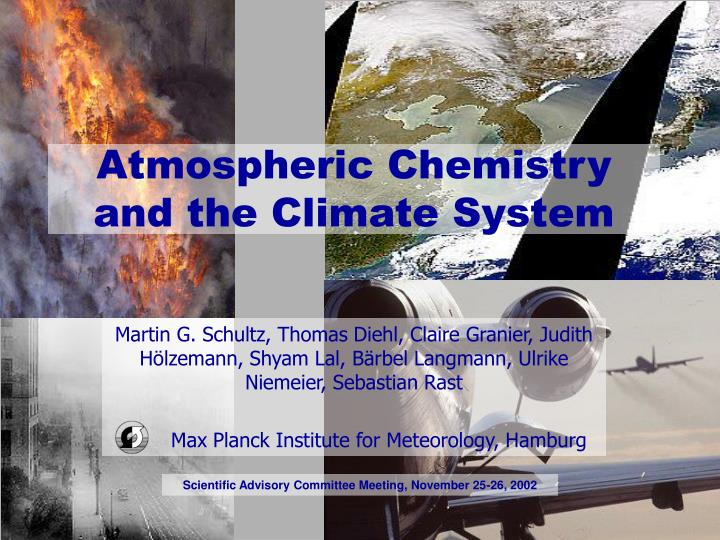 atmospheric chemistry and the climate system n.