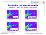 evaluating the forecast quality