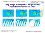 long range transport of air pollution export from north america