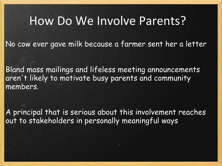 How Do We Involve Parents?