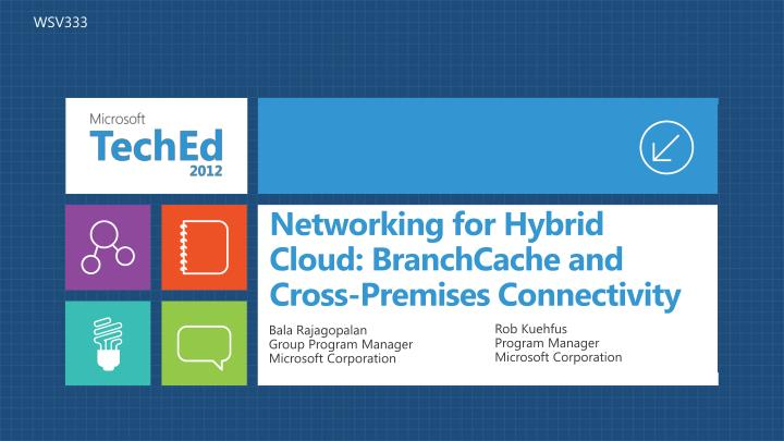 PPT - Networking for Hybrid Cloud: BranchCache and Cross