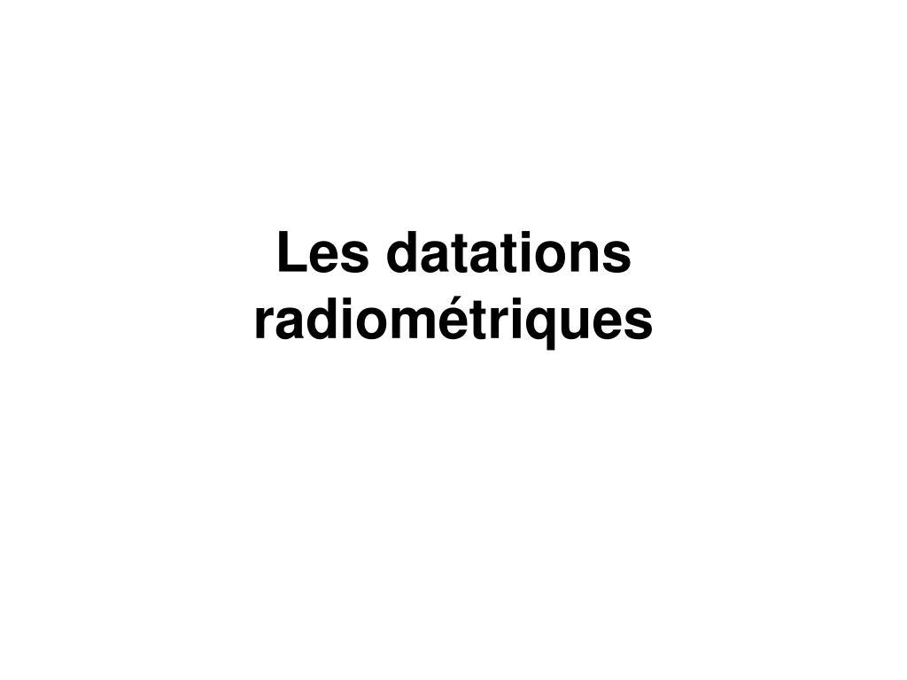 datation radiométrique PPT