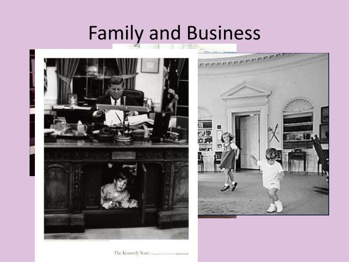 Family and Business