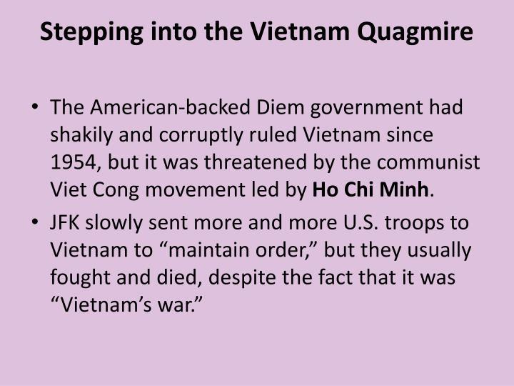 Stepping into the Vietnam Quagmire
