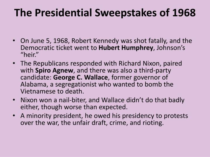 The Presidential Sweepstakes of 1968