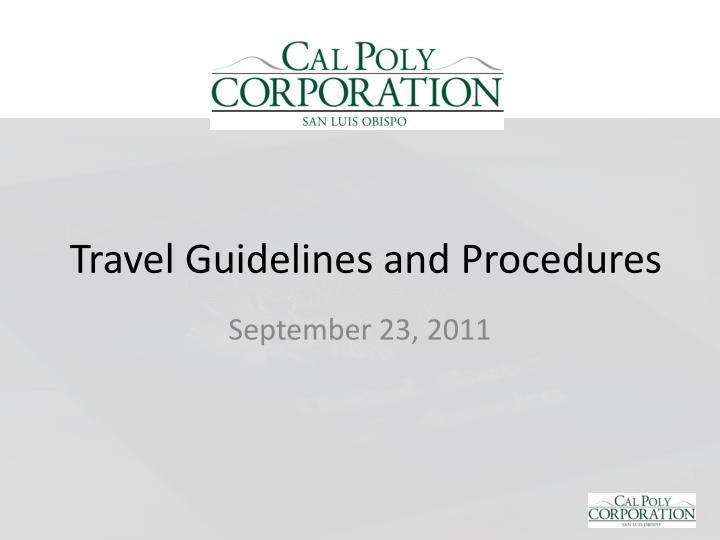 travel guidelines and procedures n.