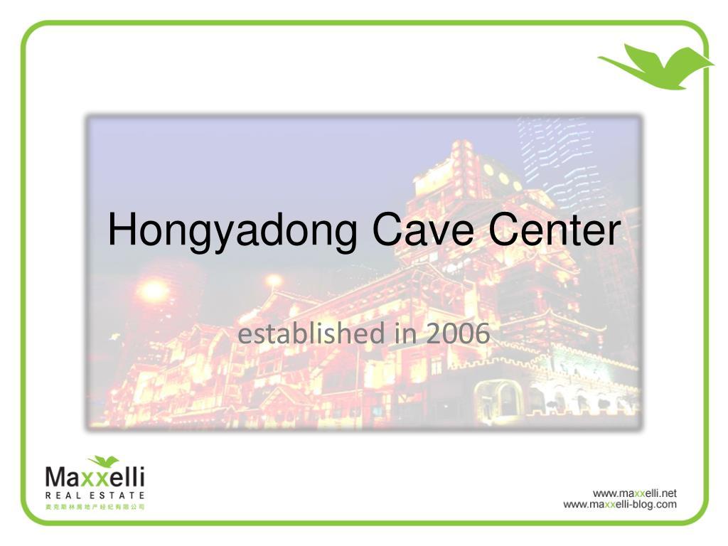 hongyadong cave center l.