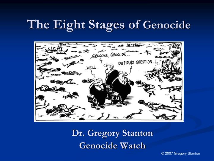 PPT - The Eight Stages of Genocide PowerPoint Presentation, free ...