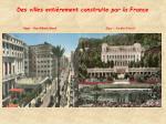 des villes enti rement construite par la france