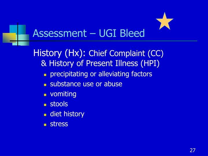 Assessment – UGI Bleed