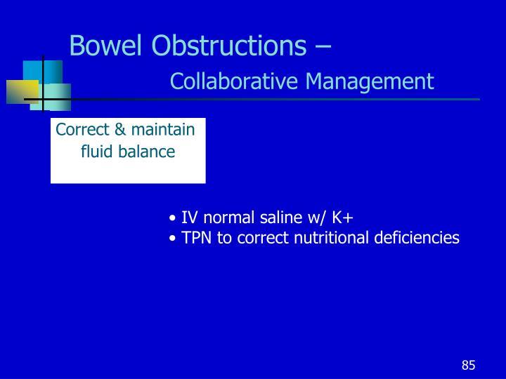 Bowel Obstructions –