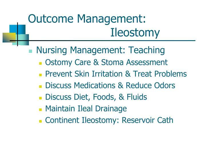 Outcome Management: Ileostomy