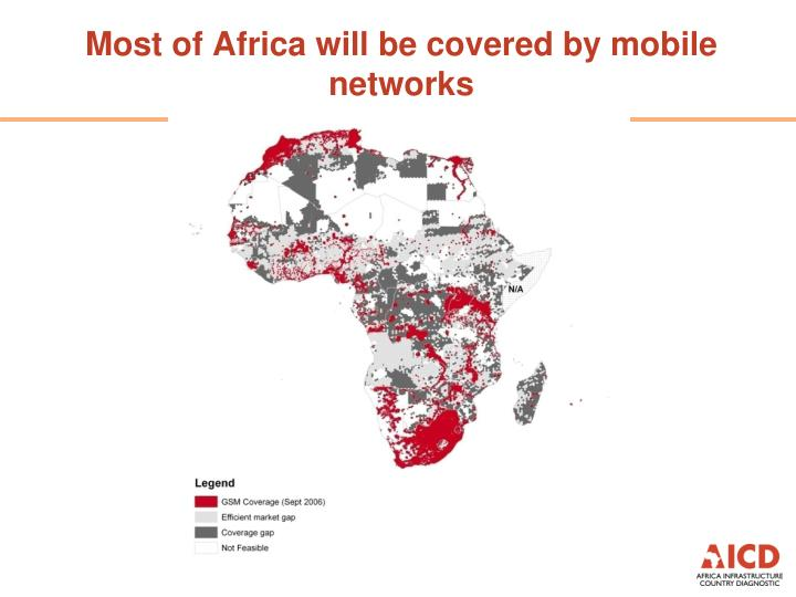 Most of Africa will be covered by mobile networks