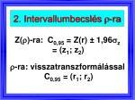 2 intervallumbecsl s r ra
