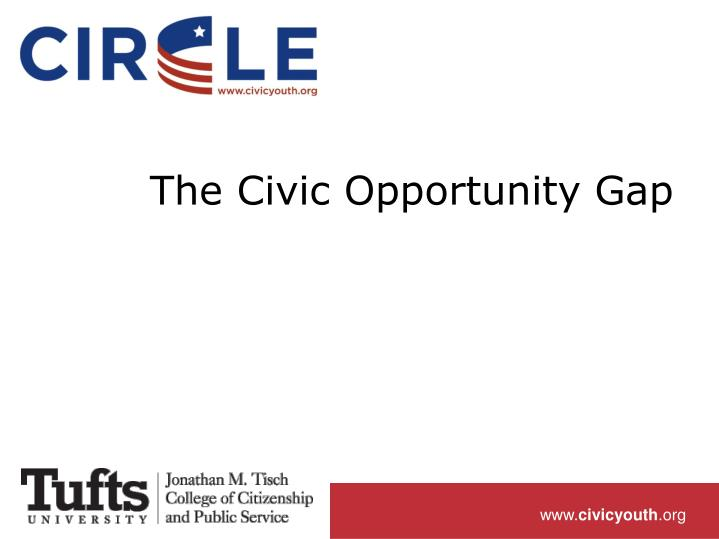 The Civic Opportunity Gap