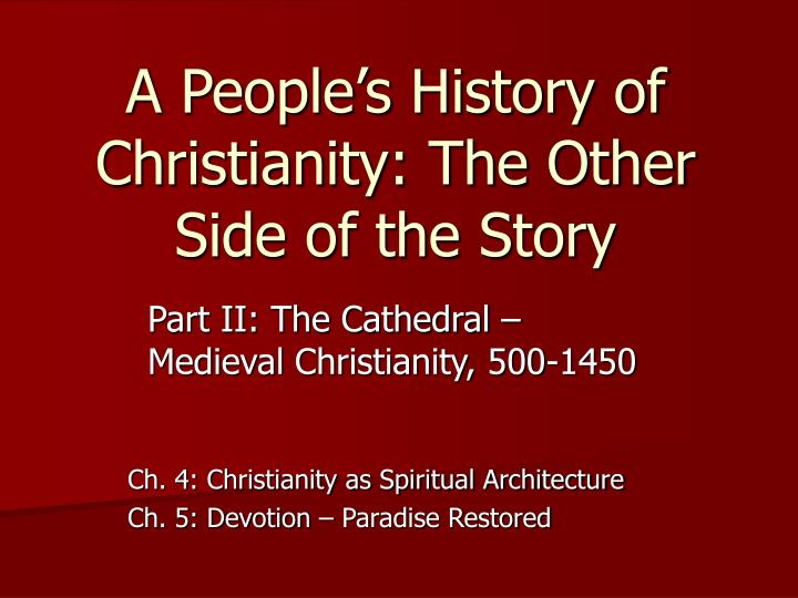 a people s history of christianity the other side of the story n.