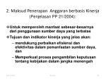 2 maksud penerapan anggaran berbasis kinerja penjelasan pp 21 2004