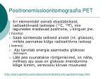 positronemissioonitomograafia pet