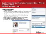 customized net conference powered by cisco webex support center remote support chat