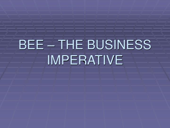 bee the business imperative n.