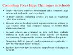computing faces huge challenges in schools