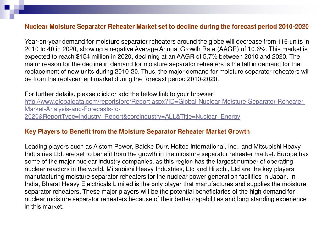 Nuclear Moisture Separator Reheater Market set to decline during the forecast period 2010-2020