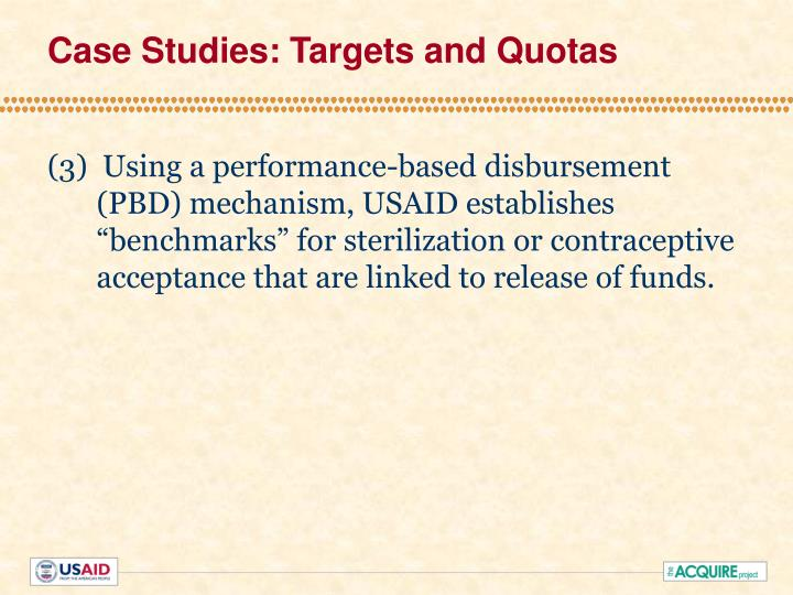 Case Studies: Targets and Quotas