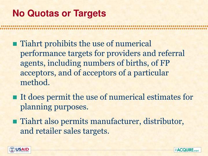 No Quotas or Targets
